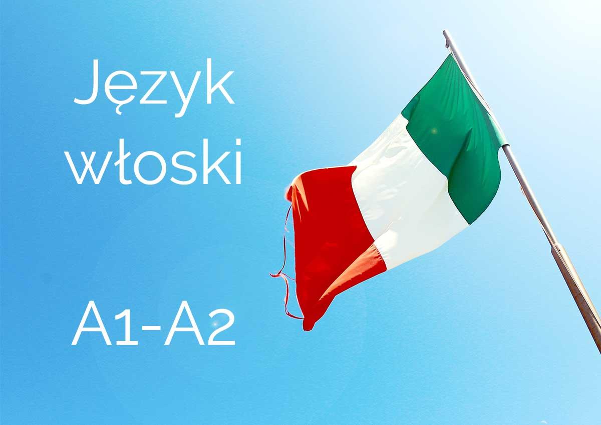 Jak się nauczyć włoskiego - poziomy A1-A2