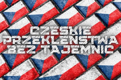 czeskie przekleństwa czyli jak przeklinać po czesku