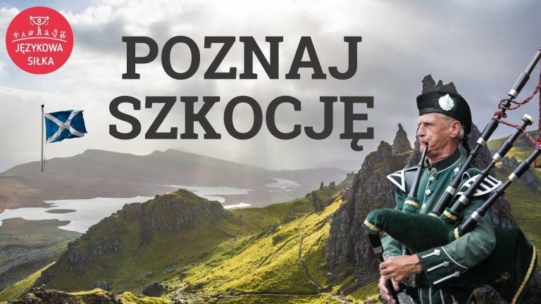 Poznaj Szkocję