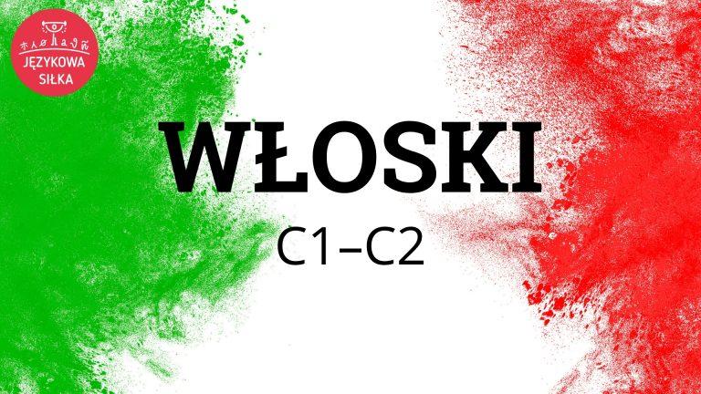 Włoski C1–C2